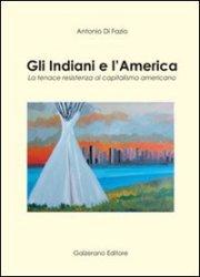Gli Indiani e l'America (Galzerano editore)